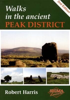 Walks in the Ancient Peak District (Paperback)