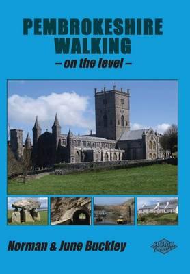 Pembrokeshire Walking on the Level - Level Walks v. 6 (Paperback)