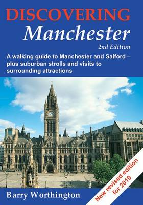 Discovering Manchester: A Walking Guide to Manchester and Salford (Paperback)