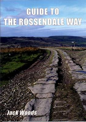 Guide to the Rossendale Way (Paperback)