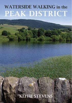 Waterside Walks in the Peak District (Paperback)