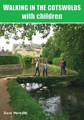 Walking in the Cotswolds: with Children (Paperback)