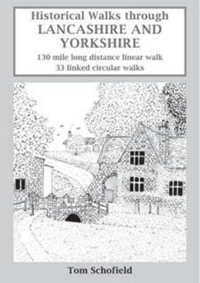 Historical Walks Through Lancashire and Yorkshire (Paperback)