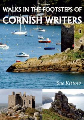 Walks in the Footstep of Cornish Writers (Paperback)
