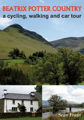 Beatrix Potter Country: A Cycling, Walking and Car Tour (Paperback)