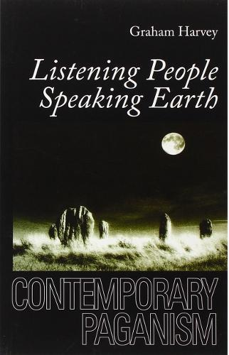 Listening People, Speaking Earth: Contemporary Paganism (Paperback)