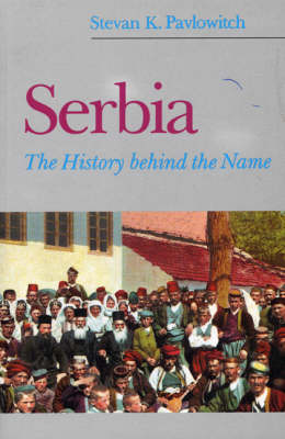 Serbia: An Historical Essay (Paperback)