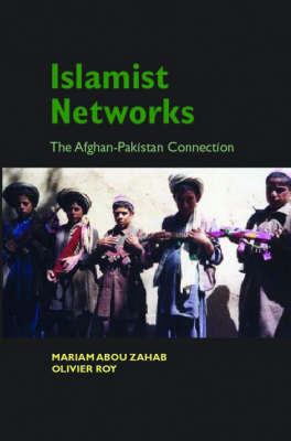Islamic Networks: The Pakistan-Afghan Connection (Hardback)