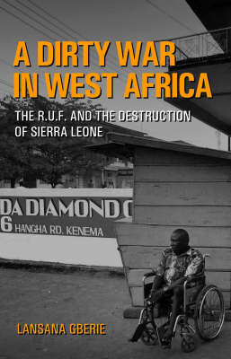 The R.U.F. and the Destruction of Sierra Leone: The Challenge of Shas (Hardback)