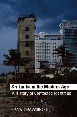 Sri Lanka in the Modern Age: A History of Contested Identity (Paperback)