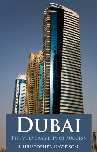 Dubai: The Vulnerability of Success (Paperback)