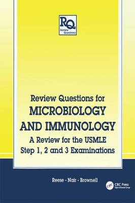 Review Questions for Microbiology and Immunology: A Review for the USMLE, Step 1, 2 and 3 Examinations (Paperback)