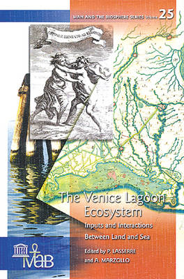 The Venice Lagoon Ecosystem: Inputs and Interactions Between Land and Sea (Hardback)