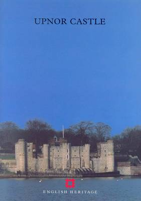 Upnor Castle - English Heritage Guidebooks (Paperback)