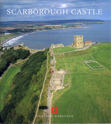 Scarborough Castle - English Heritage Guidebooks (Paperback)