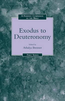 A Feminist Companion to Exodus-Deuteronomy - Feminist Companion to the Bible No. 5 (Paperback)