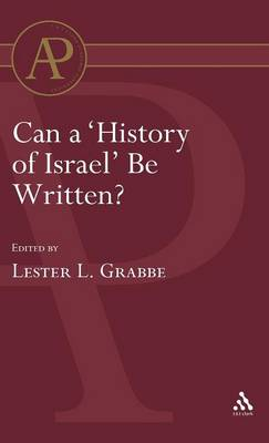 Can a History of Israel be Written? - European Seminar in Historical Methodology S. No. 1 (Hardback)