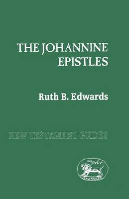 The Johannine Epistles - New Testament guides (Paperback)