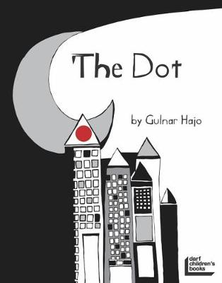 The Dot That Couldn't Sit Still (Paperback)