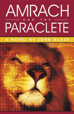 Amrach and the Paraclete: A Novel (Paperback)
