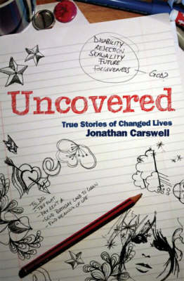 Uncovered: True Stories of Changed Lives (Paperback)