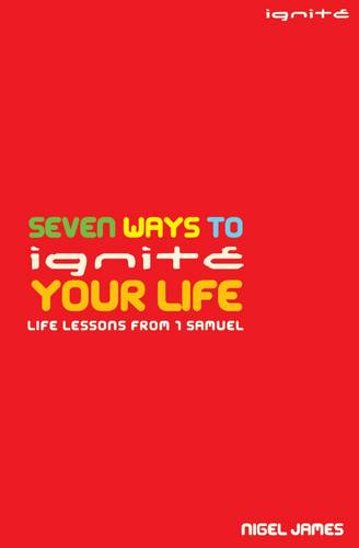 Seven Ways to Ignite your Life (Paperback)