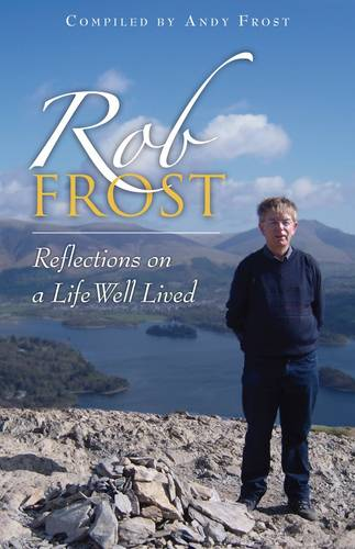 Rob Frost: Reflections on a Life Well Lived (Paperback)