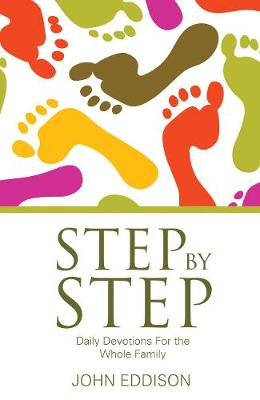 Step by Step: Daily Devotions for the Whole Family (Paperback)