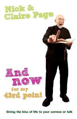 And Now for My 43rd Point: And Now for My 43rd Point (Paperback)