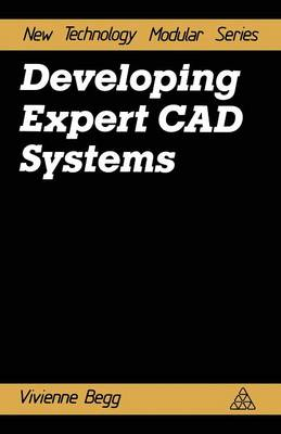 Developing Expert CAD Systems (Paperback)