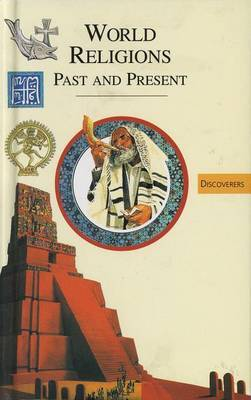 World Religions: Past and Present - Discoverers S. (Hardback)
