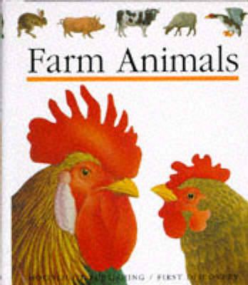 Farm Animals - First Discovery Series (Hardback)