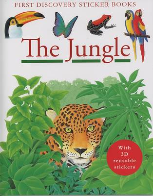 The Jungle - First Discovery Sticker Books (Paperback)