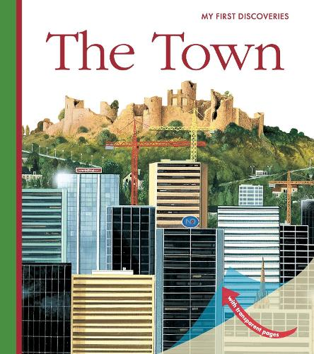 The Town - My First Discoveries (Spiral bound)