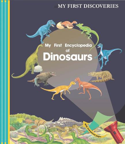 My First Encyclopedia of Dinosars - My First Discoveries (Spiral bound)