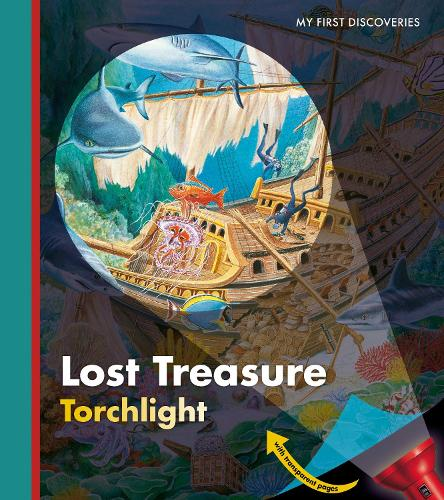 Lost Treasure - My First Discoveries/Torchlight (Hardback)