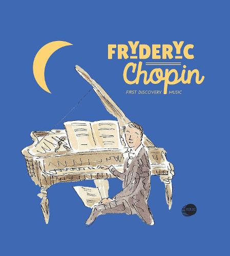 Fryderyc Chopin - First Discovery in Music (Abrsm)