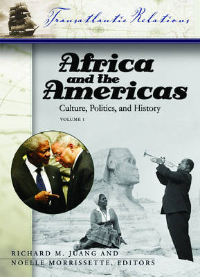 Africa and the Americas [3 volumes]: Culture, Politics, and History - Transatlantic Relations (Hardback)