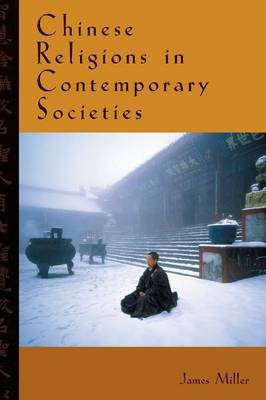 Chinese Religions in Contemporary Societies (Hardback)