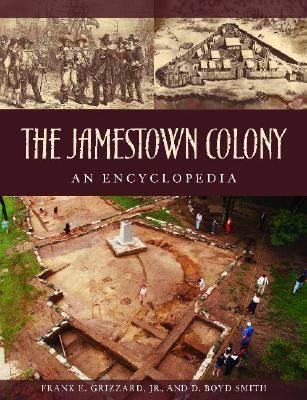 Jamestown Colony: A Political, Social, and Cultural History (Hardback)