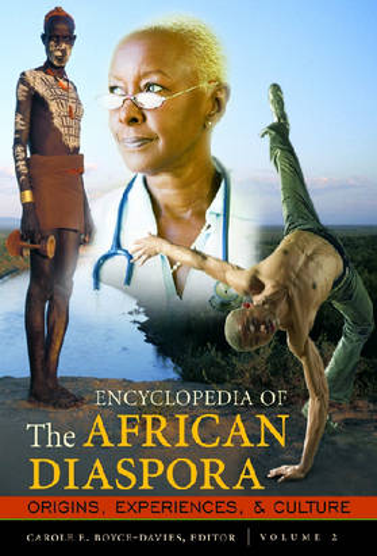 Encyclopedia of the African Diaspora [3 volumes]: Origins, Experiences, and Culture (Hardback)