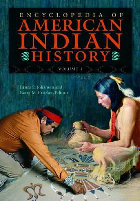 Encyclopedia of American Indian History [4 volumes] (Hardback)