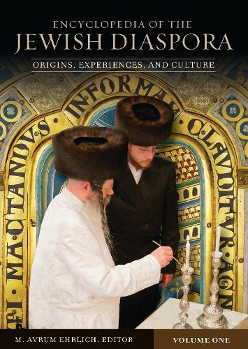 Encyclopedia of the Jewish Diaspora [3 volumes]: Origins, Experiences, and Culture (Hardback)