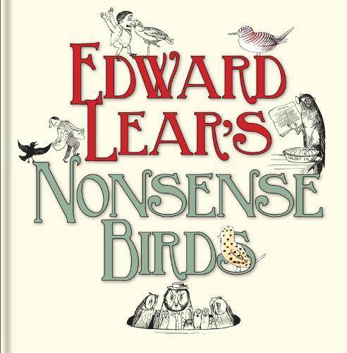 Edward Lear's Nonsense Birds (Hardback)