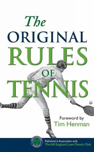 The Original Rules of Tennis - Original Rules (Hardback)