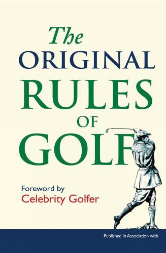 The Original Rules of Golf - Original Rules (Hardback)