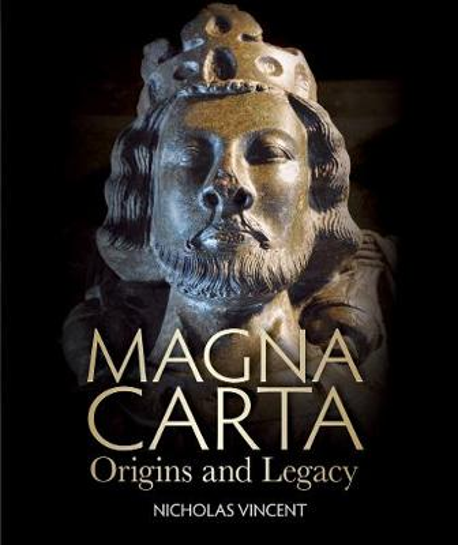 Magna Carta: Origins and Legacy (Paperback)
