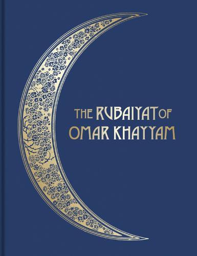 The Rubaiyat of Omar Khayyam: Illustrated Collector's Edition (Hardback)