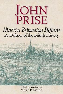 Historiae Britannicae Defensio / A Defence of the British History - British Writers of the Middle Ages and the Early Modern Period 6 (Hardback)