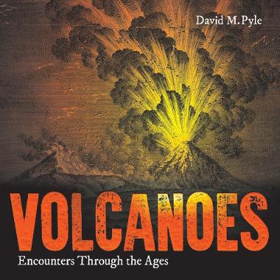 Volcanoes: Encounters through the Ages (Paperback)